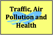Traffic, Air Pollution and Health