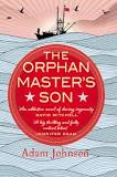 """The Orphan Master's Son,"" by Adam Johnson"
