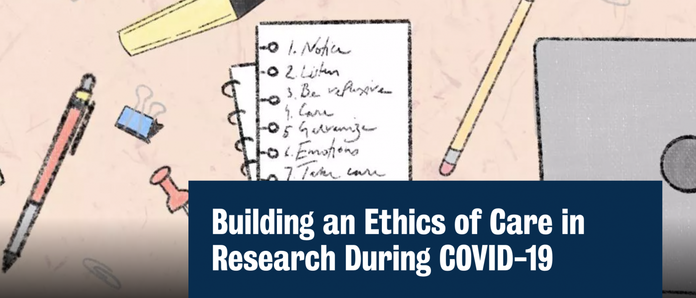 Building an Ethics of Care in Research During COVID-19
