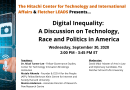 Digital Inequality: A Discussion on Technology, Race, and Politics in America