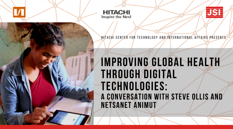 Improving Global Health Through Digital Technologies: A Conversation with JSI's Steve Ollis and Netsanet Animut