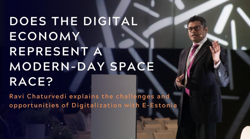 Ravi Chaturvedi Talks Digitalization & The Global Data Economy with E-Estonia