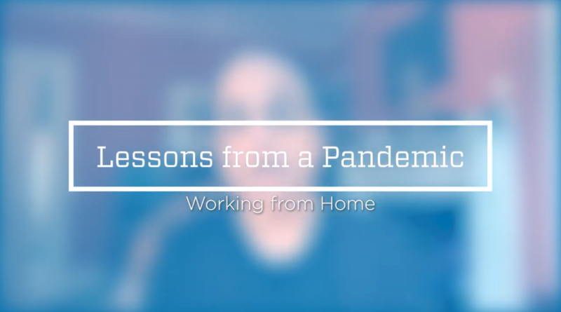 Lessons from a Pandemic | Does Working from Home Actually Work?
