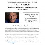 The Dr. Maurice S. Segal Lecture: Eric Lander