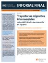 Trayectorias migrantes interrumpidas: retos del tránsito permanente en Tijuana