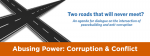 Two roads that will never meet? An agenda for dialogue on the intersection of peacebuilding and anti-corruption