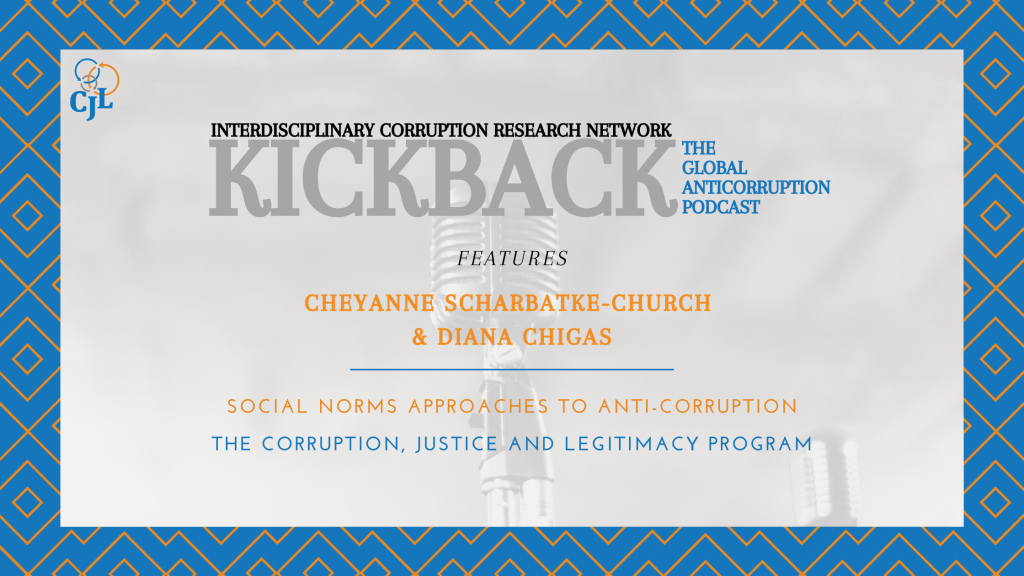 "CJL Co-Directors Appear on ""KickBack: The Global Anticorruption Podcast"""
