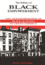 The Politics of Black Empowerment: Transformation of Black Activism in Urban America