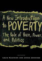 An Introduction to Poverty: Race, Power, and Wealth