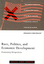 Race, Politics, and Economic Development: Community Perspectives