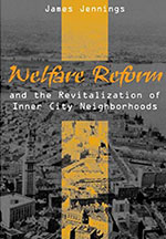 Welfare Reform and the Revitalization of Inner City Neighborhoods