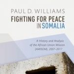Review of: Paul D  Williams, Fighting for Peace in Somalia: A