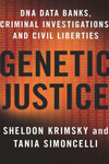 Genetic Justice: DNA Databanks