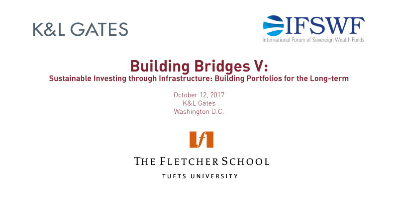 Building Bridges V: Sustainable Investing through Infrastructure