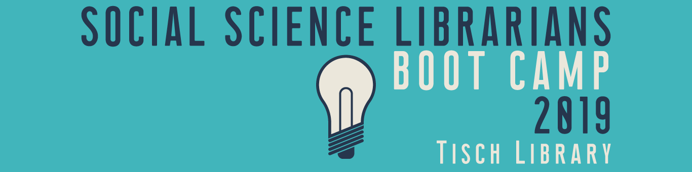 Social Science Librarians Boot Camp 2019