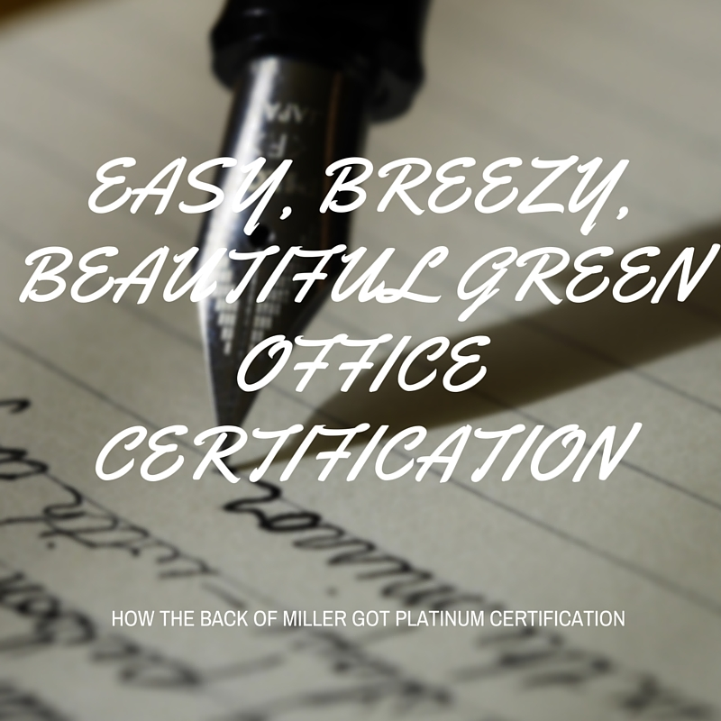 Easy, Breezy, Beautiful Green Office Certification