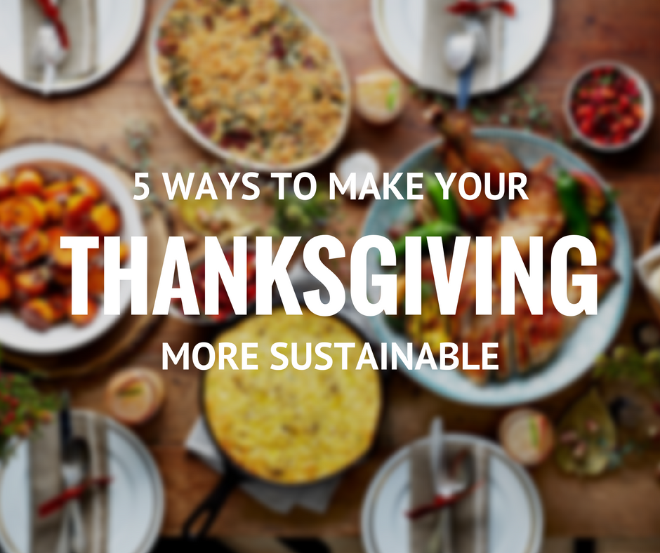 5 ways to make thanksgiving more sustainable